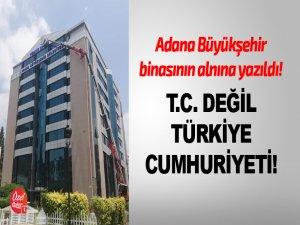 T.C değil Türkiye Cumhuriyeti