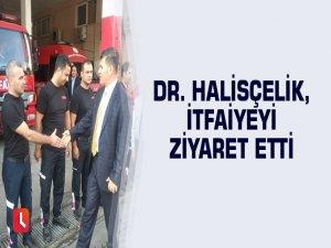 Dr. Halisçelik, itfaiyeyi ziyaret etti