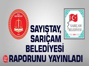 Sayıştay, Sarıçam Belediyesi raporunu yayınladı