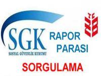 SGK Rapor Parası Sorgulama