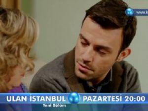 Ulan İstanbul 28. Bölüm Fragmanı (29 Aralık Pazartesi)
